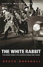 The White Rabbit (Cassell Military Paperbacks)