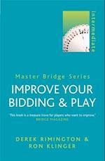 Improve Your Bidding and Play (Master Bridge)