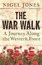 The War Walk (Cassell Military Paperbacks)