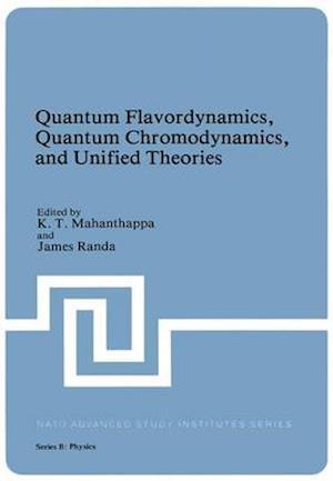 Quantum Flavordynamics, Quantum Chromodynamics, and Unified Theories