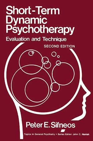 Short-Term Dynamic Psychotherapy : Evaluation and Technique