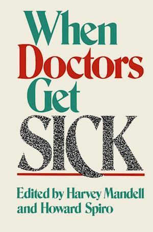 When Doctors Get Sick