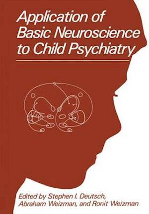 Application of Basic Neuroscience to Child Psychiatry