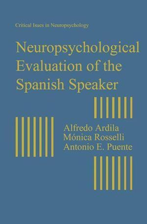 Neuropsychological Evaluation of the Spanish Speaker
