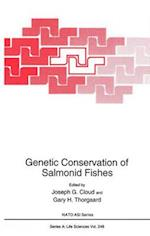 Genetic Conservation of Salmonid Fishes (NATO ASI Series, nr. 248)