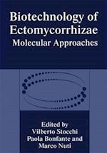 Biotechnology of Ectomycorrhizae (NATO Asi Series A Life Sciences 277)