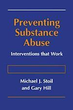 Preventing Substance Abuse : Interventions that Work