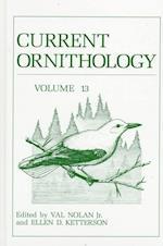 Current Ornithology, Volume 13 (CURRENT ORNITHOLOGY, nr. 13)