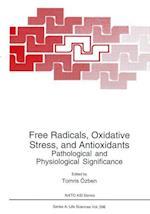 Free Radicals, Oxidative Stress, and Antioxidants (NATO ASI Series, nr. 296)