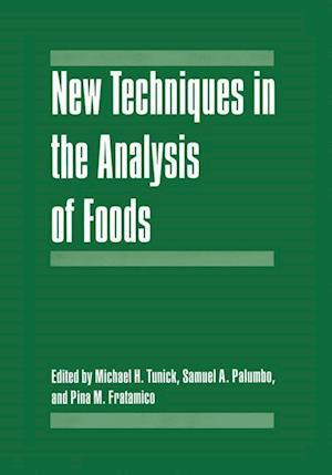 Bog, hardback New Techniques in the Analysis of Foods af American Chemical Society Symposium on N, Howard Kunreuther