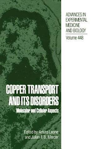 Copper Transport and Its Disorders : Molecular and Cellular Aspects