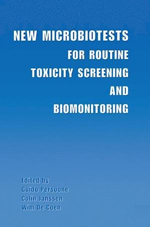 New Microbiotests for Routine Toxicity Screening and Biomonitoring