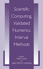 Scientific Computing, Validated Numerics, Interval Methods af Walter Kramer