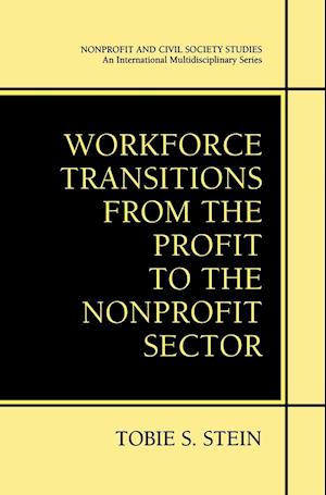 Workforce Transitions from the Profit to the Nonprofit Sector