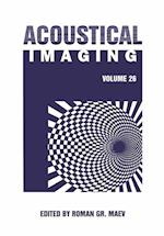 Acoustical Imaging (ACOUSTICAL IMAGING, nr. 26)