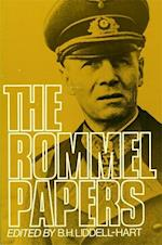 The Rommel Papers af Erwin Rommel, B H Liddell Hart