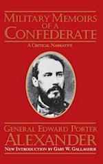 Military Memoirs of a Confederate af Edward Porter Alexander