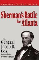 Shermans Battle for Atlanta PB (Campaigns of the Civil War)