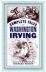 The Complete Tales of Washington Irving af Washington Irving, Charles Neider