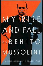 My Rise and Fall af Benito Mussolini