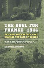 The Duel for France, 1944 af Martin Blumenson