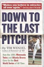 Down to the Last Pitch