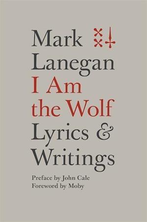 Bog, hardback I Am the Wolf af Mark Lanegan