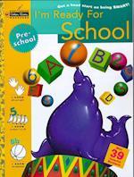 I'm Ready for School (Preschool) (Step Ahead Golden Books Workbook)