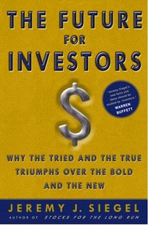 Future for Investors af Jeremy J Siegel