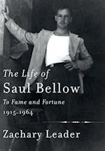 The Life of Saul Bellow af Zachary Leader