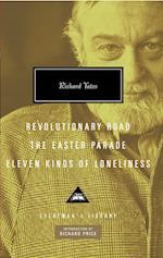 Revolutionary Road/ The Easter Parade/ Eleven Kinds of Loneliness af Richard Price, Richard Yates
