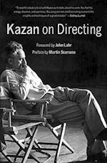 Kazan on Directing af John Lahr, Martin Scorsese, Elia Kazan
