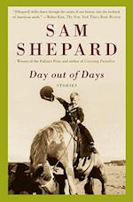 Day Out of Days af Sam Shepard