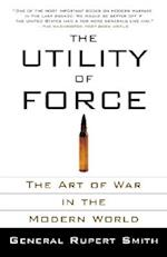 The Utility of Force (Vintage)