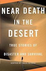 Near Death in the Desert (Vintage Departures)