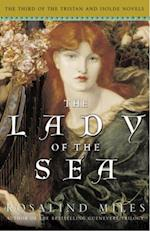 Lady of the Sea af Rosalind Miles