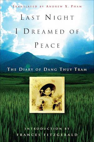 Bog, hardback Last Night I Dreamed of Peace af Thuy Tram