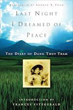 Last Night I Dreamed of Peace af Dang Thuy Tram, Frances Fitzgerald