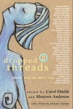 Dropped Threads 2 af Marjorie Anderson