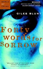Forty Words for Sorrow af Giles Blunt