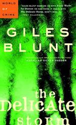 Delicate Storm af Giles Blunt