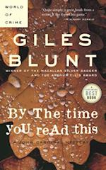 By the Time You Read This af Giles Blunt