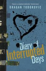 Diary of Interrupted Days af Dragan Todorovic