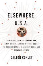 Elsewhere, U.S.A. af Dalton Conley