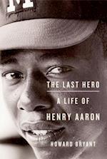 Last Hero af Howard Bryant