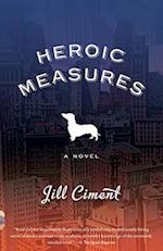 Heroic Measures (Vintage Contemporaries)