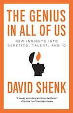 The Genius in All of Us af David Shenk
