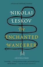 The Enchanted Wanderer af Nikolai Leskov
