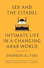 Sex and the Citadel af Shereen el Feki