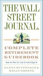 Wall Street Journal. Complete Retirement Guidebook